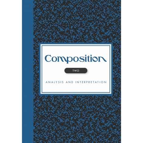Composition Vol. II: Analysis and Interpretation