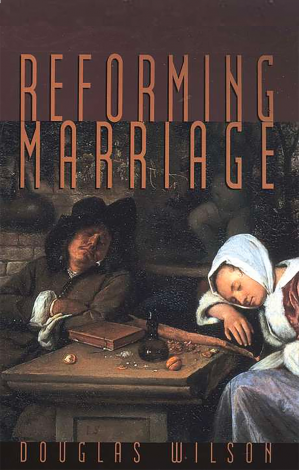 Reforming Marriage | Veritas Press