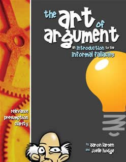 The Art of Argument Teacher`s Edition