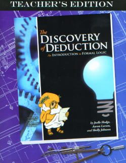 The Discovery of Deduction Teacher`s Edition