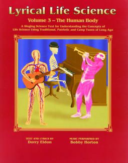 Lyrical Life Science Volume 3: The Human Body with CD