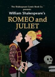 Romeo and Juliet - Comic Book Shakespeare