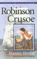 Robinson Crusoe - Classics for Young Readers)