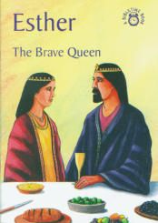 Esther: The Brave Queen - A BibleTime Book