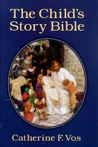 The Child's Story Bible | Veritas Press