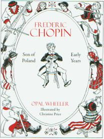 Frederic Chopin, Son of Poland: Early Years