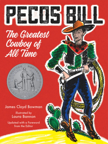 Pecos Bill: The Greatest Cowboy | Veritas Press