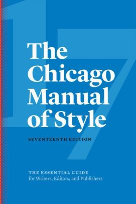 The Chicago Manual of Style | 17th Ed | Veritas Press