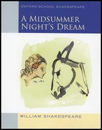 A Midsummer Night's Dream - Oxford School Shakespeare Series (2S)