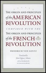The Origin and Principles of the American Revolution, Compared with the Origin and Principles of the French Revolution (6P)