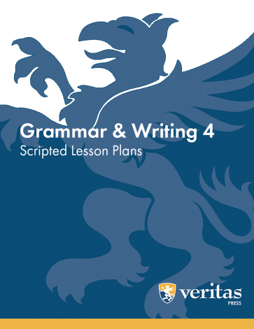 Grammar 4 | Lesson Plans | Veritas Press