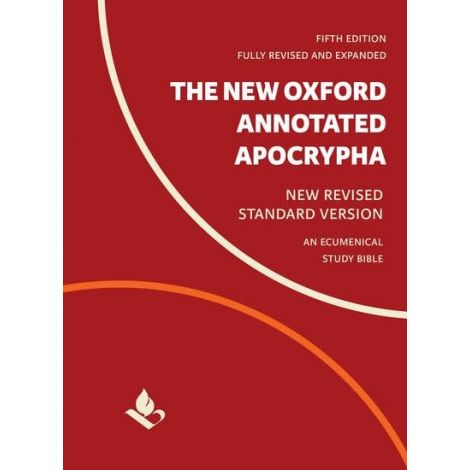 The New Oxford Annotated Apocrypha - New Revised Standard Version - An Ecumenical Study Bible