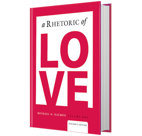 A Rhetoric of Love - Teacher's Edition (eBook)