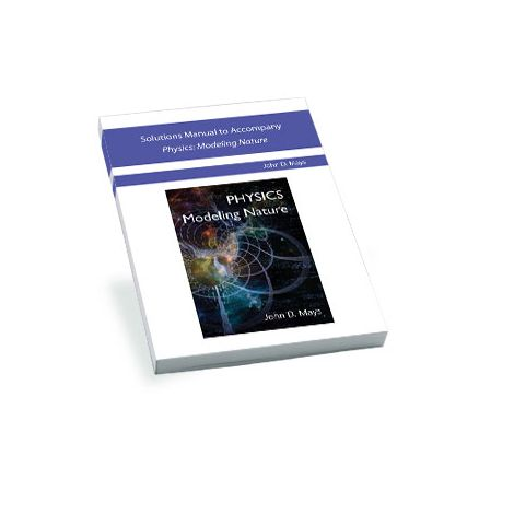 Novare Physics Modeling Nature Solutions Manual