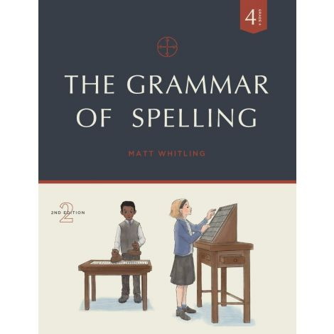 The Grammar of Spelling 4 | Veritas Press
