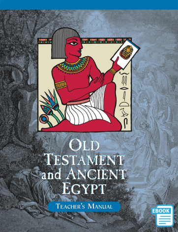Old Testament and Ancient Egypt  Teacher's Manual (eBook)