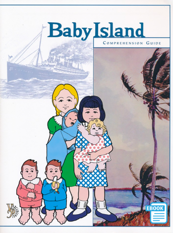 Baby Island Comprehension Guide (eBook) - Literature