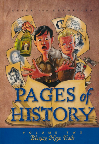 Pages of History 2: Blazing New Trails | Veritas Press