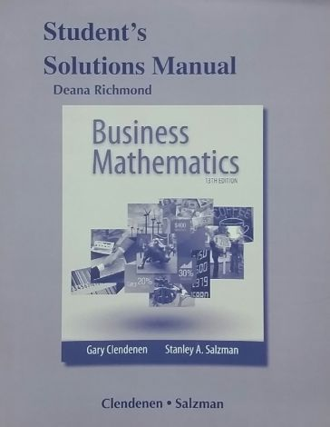 Business Math Student's Solutions Manual 13th Ed.
