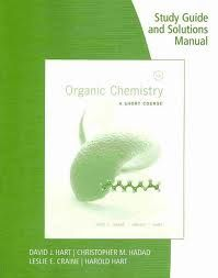 Organic Chemistry Study Guide and Solutions Manual 13th Edition