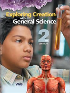 Exploring Creation with General Science Student Text 2nd Edition