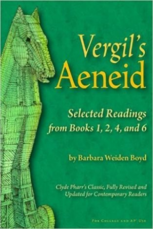 Vergil's Aeneid: Selected Readings from Books 1, 2, 4, & 6