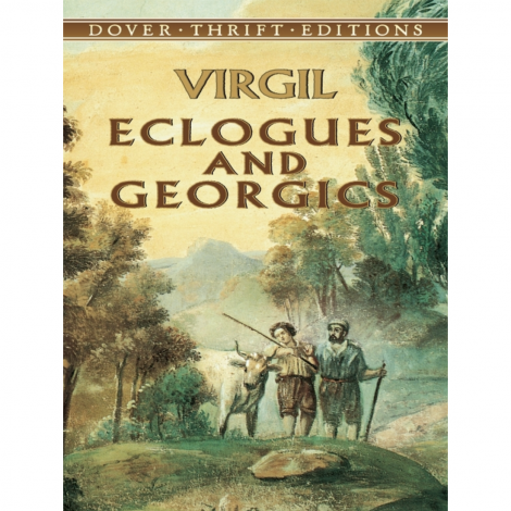 Eclogues and Georgics | Virgil | Veritas Press