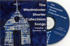 Westminster Shorter Catechism Songs Collection