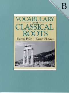 Vocabulary from Classical Roots B Student