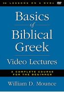Basics of Biblical Greek Video Lectures