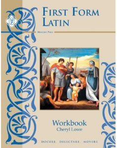 First Form Latin: Latin Grammar Year 1 Student Workbook