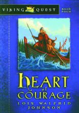 Heart of Courage: Book 4 - Viking Quest Series