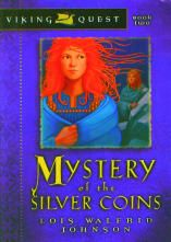 Mystery of the Silver Coins: Book 2 - Viking Quest Series