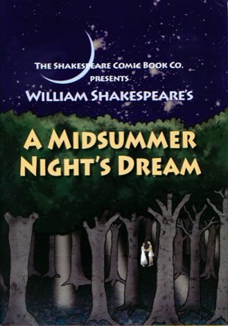 A Midsummer Night's Dream - Comic Book Shakespeare