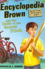 Encyclopedia Brown: Everyone's Favorite Boy Detective, and the Case of the Secret Pitch