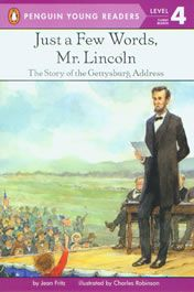 Cover: Just a Few Words, Mr. Lincoln: The Story of the Gettysburg Address