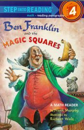 Ben Franklin and the Magic Squares - Step Into Reading, Step 4