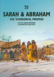 Sarah & Abraham: The Wonderful Promise - Bible Wise