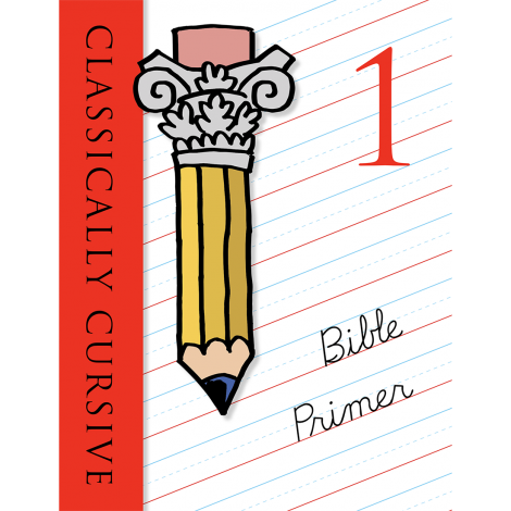 Classically Cursive: Bible Primer Book 1 2nd Ed