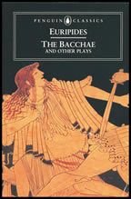 The Bacchae and Other Plays (4P)