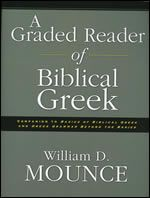 Cover: A Graded Reader of Biblical Greek: Companion to Basics of Biblical Greek and Greek Grammar Beyond the Basics is available for purchase from Veritas Press.