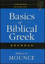 Basics of Biblical Greek Student 3rd Ed.