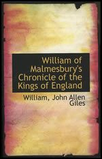 William of Malmesbury's Chronicle of the Kings of England (5P)