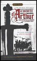 Le Morte D'Arthur: King Arthur and the Legends of the Round Table (5S)